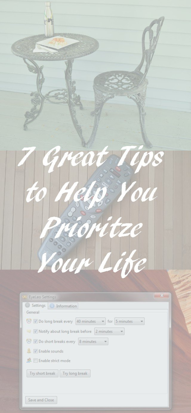 7 tips to prioritize your life and reduce stress, Easy ideas that don't cost anything but help increase productivity and reduce stress.