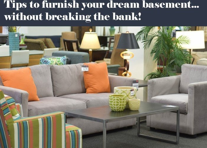 Tips to furnish your dream basement without breaking the bank