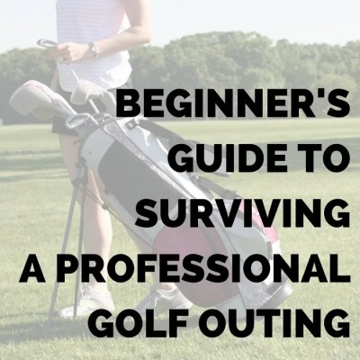 Beginner's Guide to Surviving A Professional Golf Outing: The Jargon