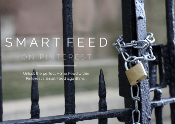 Unlocking the perfect Home Feed within Pinterest's Smart Feed algorithms - www.honestlymodern.com
