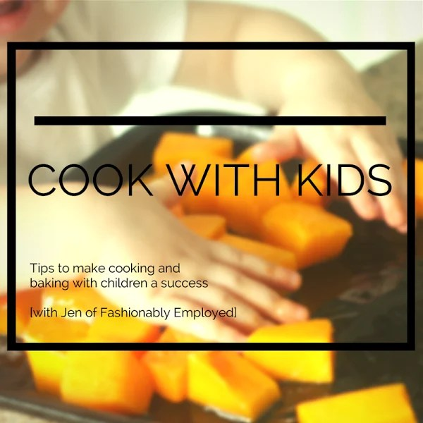 Cook with Kids: Great Tips to Get Young Ones Involved in the Kitchen