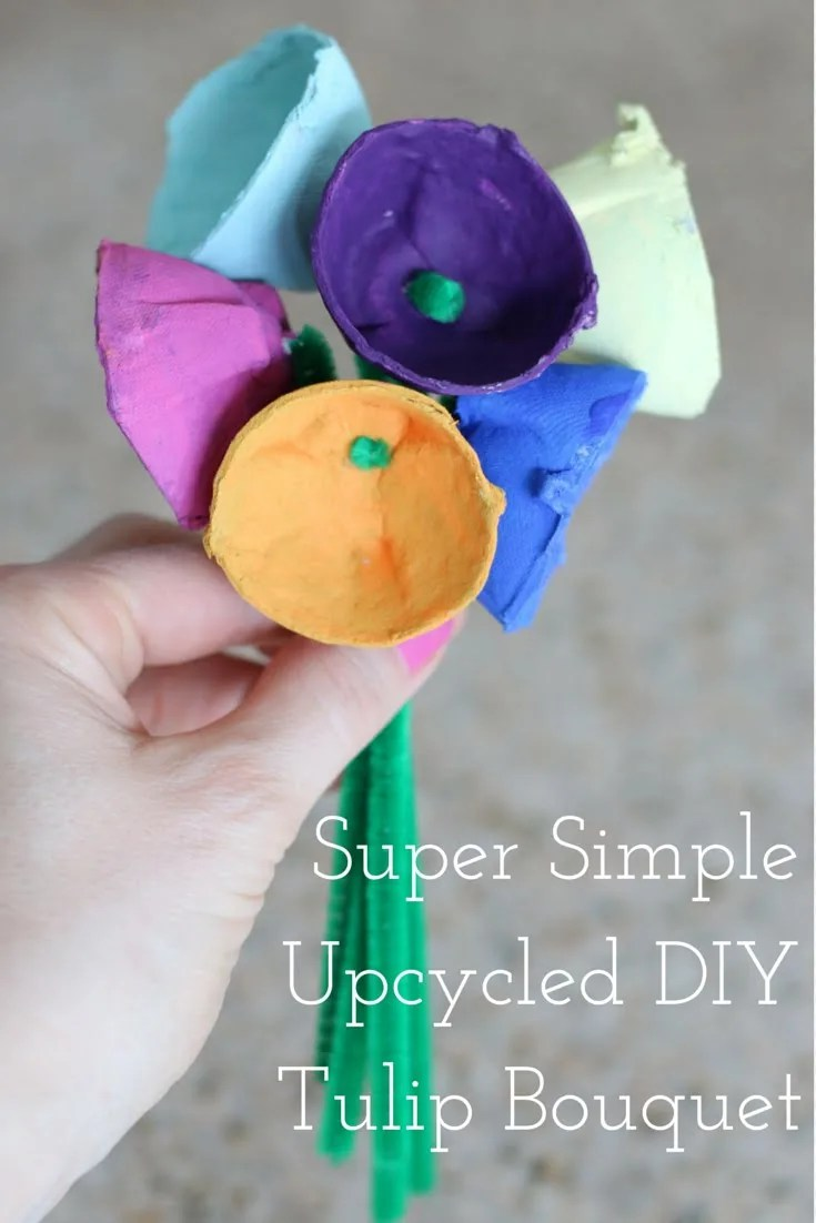 Super simple upcycled diy tulip bouquetg fashionablyemployed simple upcycled diy tulip bouquet simple kid crafts upcycled egg negle Image collections