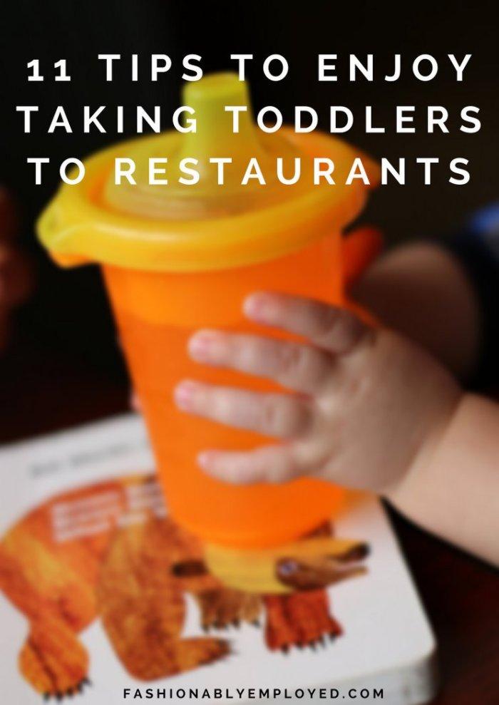 FashionablyEmployed.com | 11 Tips to Enjoy Taking Toddlers to Restaurants