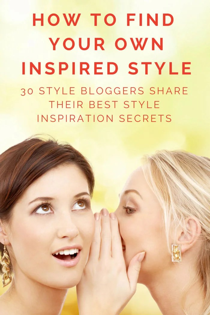 FashionablyEmployed.com | How To Find Your Own Inspired Style: 30 Style Bloggers Share Their Style Inspiration Secrets