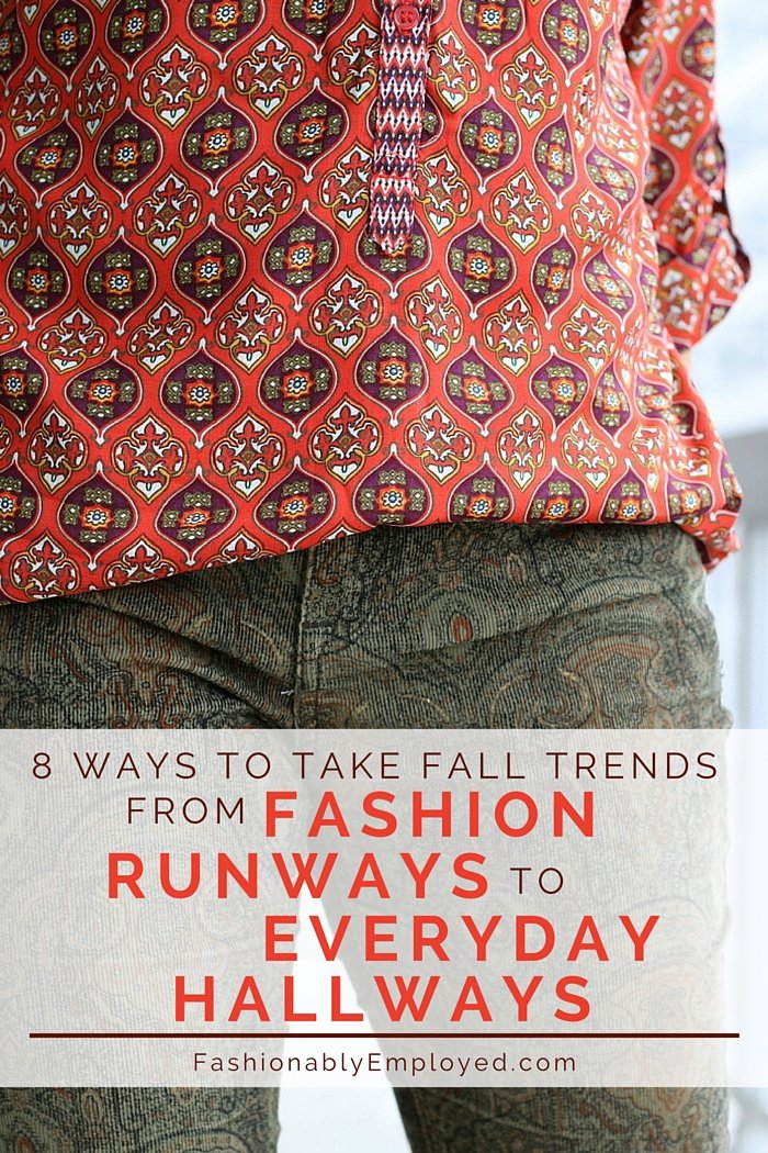 FashionablyEmployed.com | 8 Ways to Take Fall Trends from Fashion Runways to Everyday Hallways | Simple and sustainable work wear style for everyday professional women