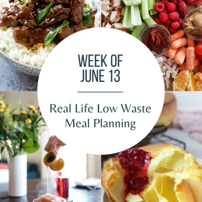 Low Waste Weekly Meal Plan – Week of June 13