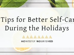 5 simple ways to better manage stress (including what foods to eat and supplements to consider!) during the joyous albeit sometimes hectic holiday season. Click through for full article. | Honestly Nourished | www.honestlynourished.com