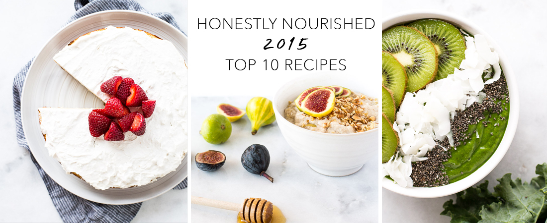 Honestly Nourished Top 10 Recipes of 2015