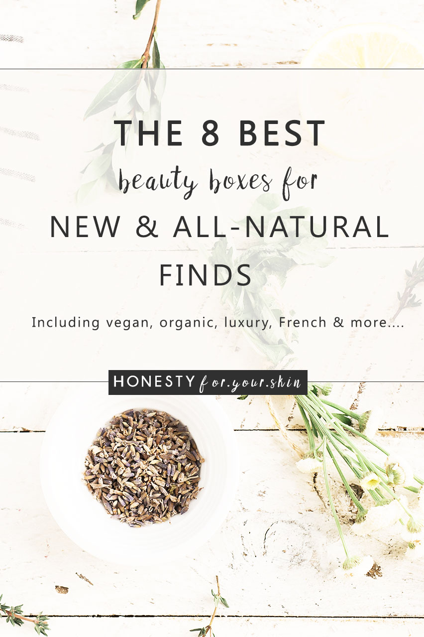 Mystery post. Is it on your top 10 list? What about mystery beauty gifts?... Hey what about mystery natural beauty gifts? Taste buds watering? Yup, mine too! Which is why I've taken the hard part of natural beauty by compiling this list of 8 best beauty boxes for you dear friend. Ditch ingredient list roulette and choose your all-natural beauty box from this best beauty boxes list of 8 – which will you choose?