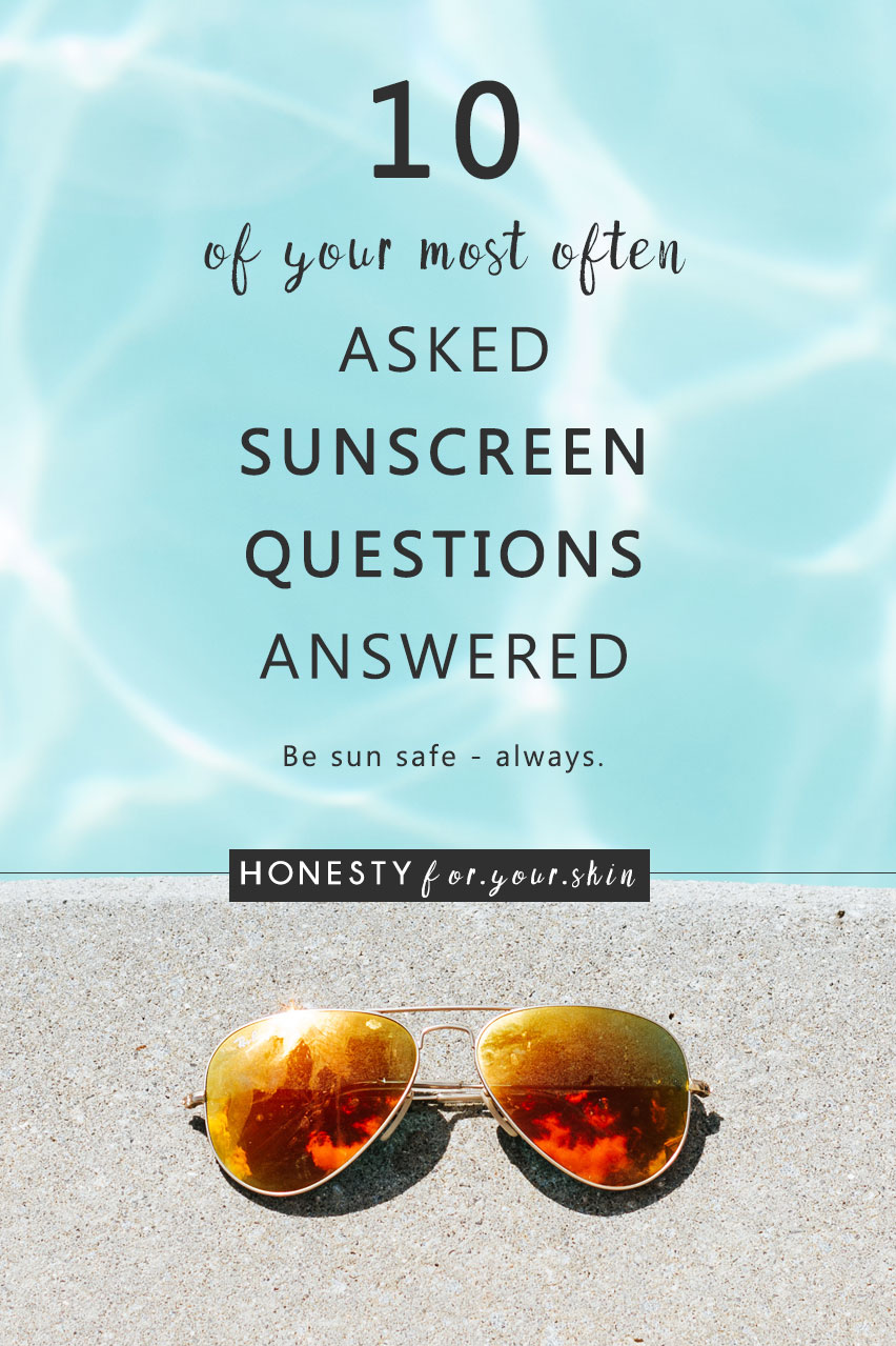 Summer is coming, oh yes it is! While sunscreen should be an all-year affair, summer is definitely the season you start to think most about using it... and when that happens you start to ask yourself questions like, how much sunscreen should I apply to my face and neck? What does SPF 30 mean? What is the best sunscreen for sensitive skin? Do you have more? I hope I have you covered with the answers to these 10 most commonly asked sunscreen questions, if not leave me a comment with yours and I promise dear friend, we will get you answers.