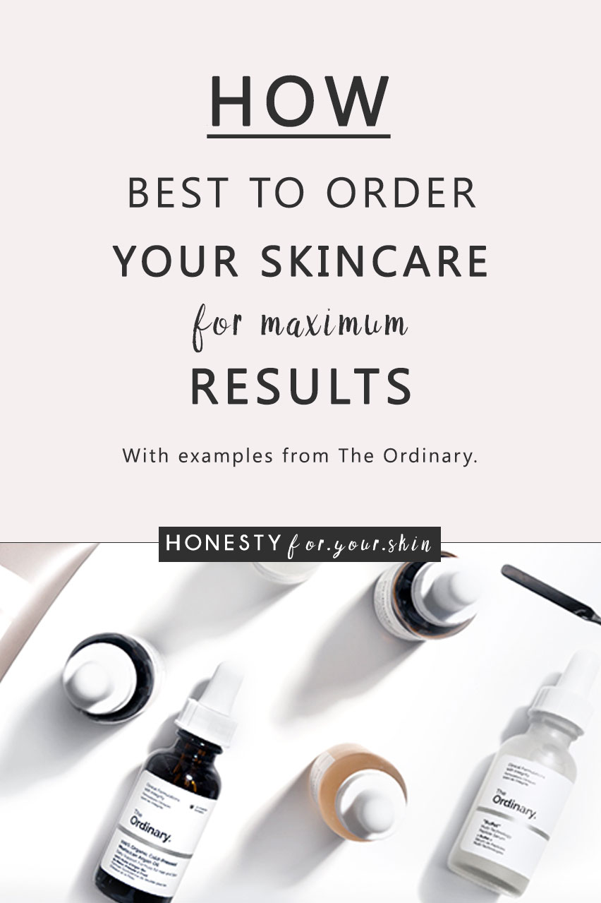 Want to guarantee your skin care's always working to A-star standards - for results you can actually see? Dear friend, come learn all about the correct skin care order, skin care layering and skin care steps with super simple examples from The Ordinary skin care, here we go...