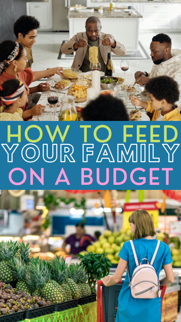 How I Feed My Family On A Budget - food budgeting hacks and meal planning for feeding your family