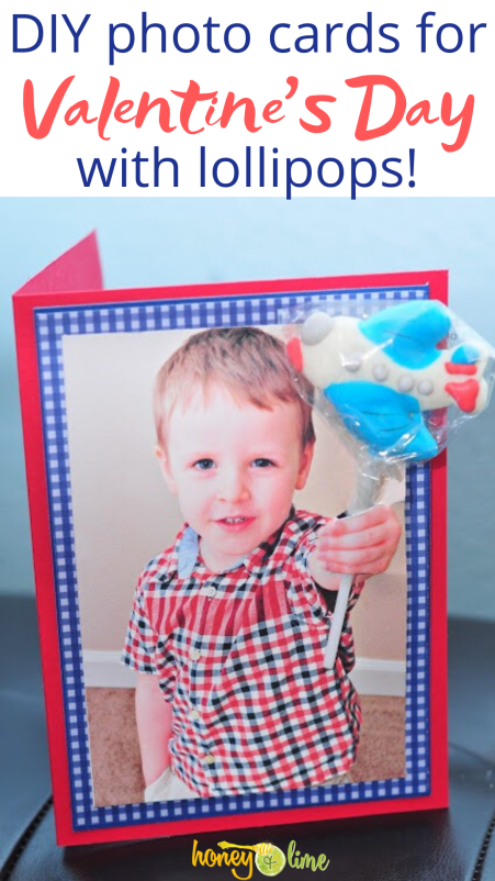 DIY Valentine Photo Cards with Lollipops - So Fun for Kids