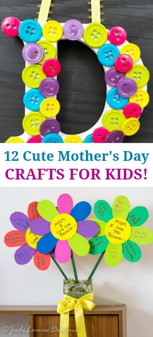 12 Cute Mother's Day Crafts For Kids - Love These Great Gift Ideas!