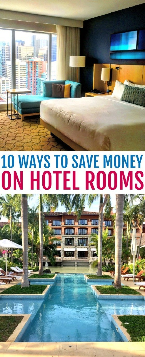 How to Save On Hotel Rooms - 10 Tips for Your Next Vacation