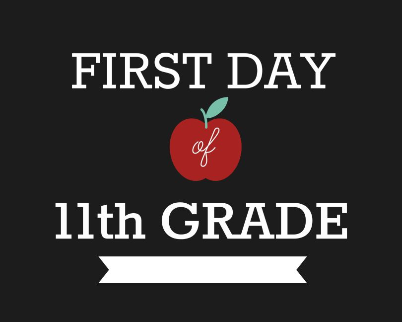 First Day of School Signs, Eleventh Grade