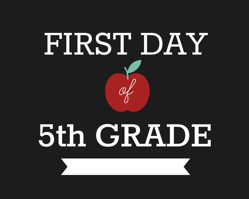 First Day of School Signs, Fifth Grade