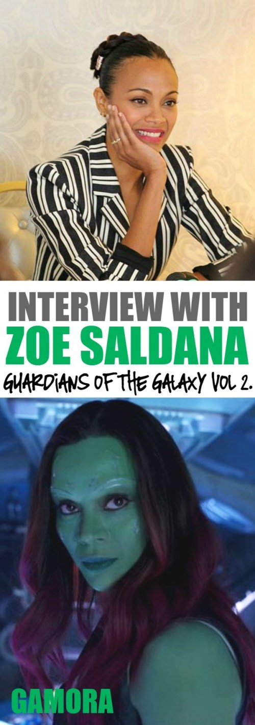 Zoe Saldana Gamora Interview for the Guardians of the Galaxy vol 2 movie - Embracing A Role of Female Empowerment #GOTGvol2event