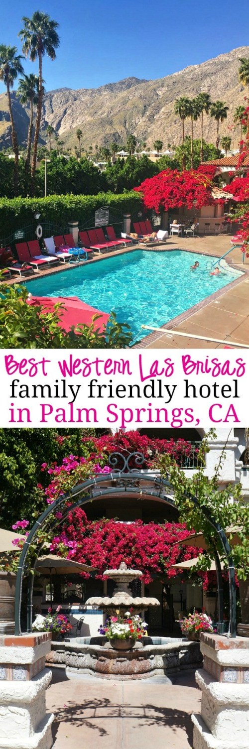Family Friendly Hotels In Palm Springs, CA - We loved staying at this hotel in Downtown Palm Springs, here's our Best Western Las Brisas review