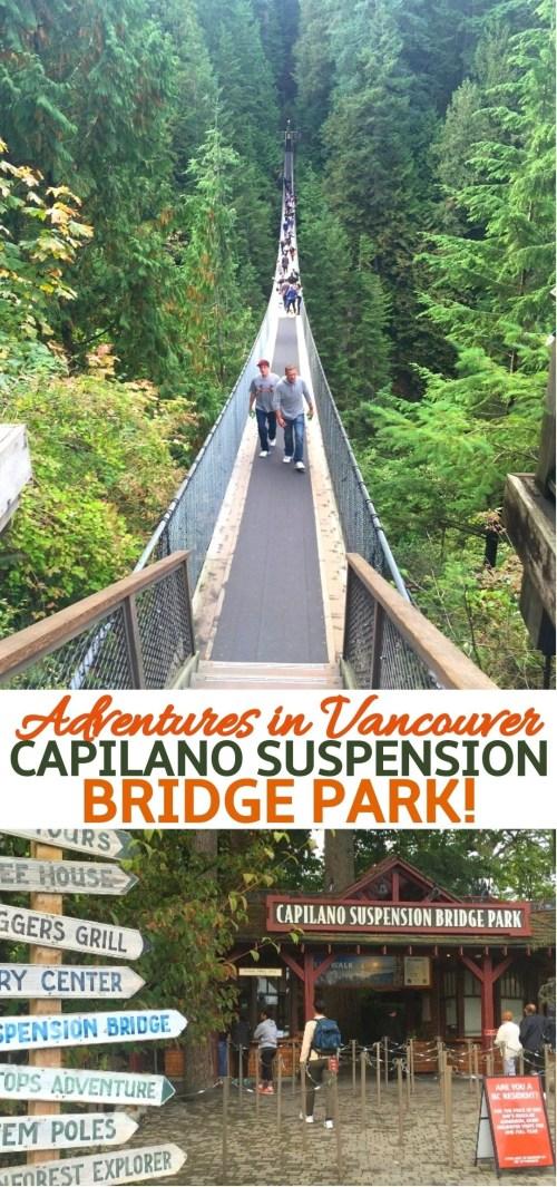 Exploring The Capilano Suspension Bridge Park In Vancouver BC Canada