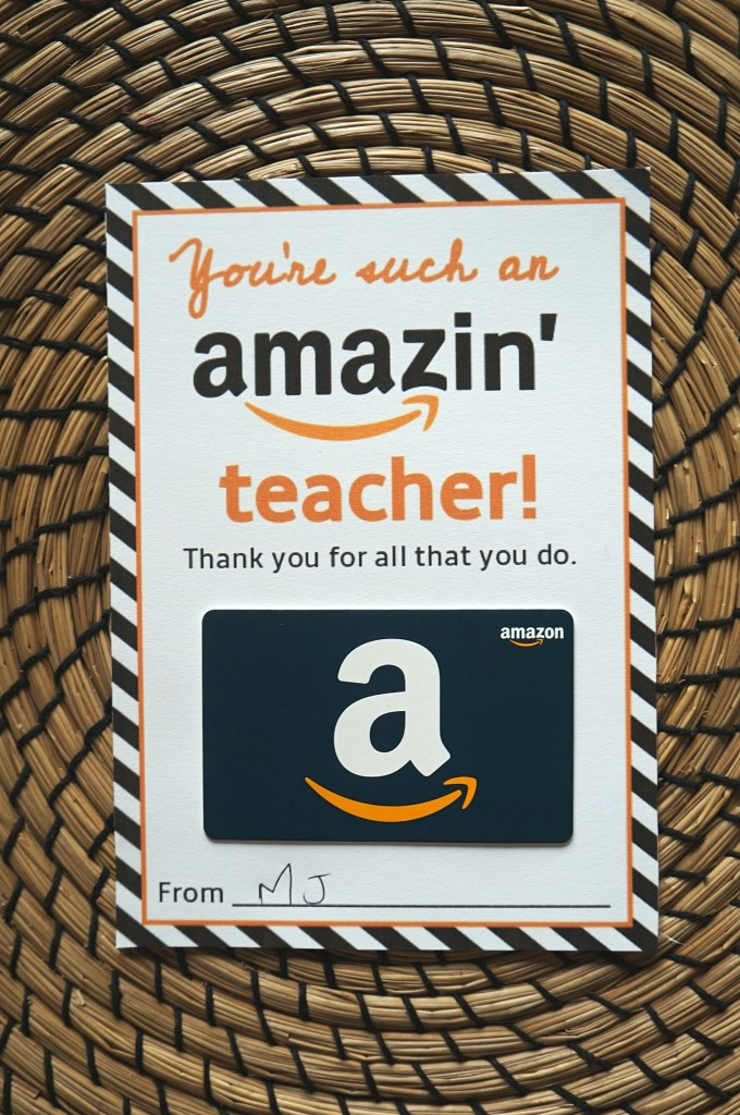 You're an amazing teacher! Free teacher appreciation gift card holder