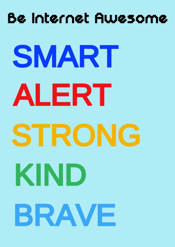 Be Internet Awesome - Smart Alert Strong Kind Brave