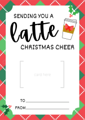 Print free - Sending you a latte Christmas cheer gift card holder