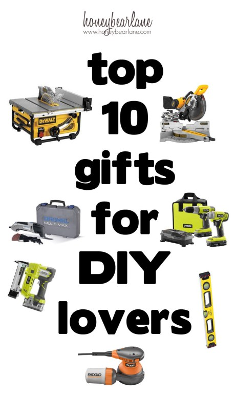 top 10 gifts for diy lovers