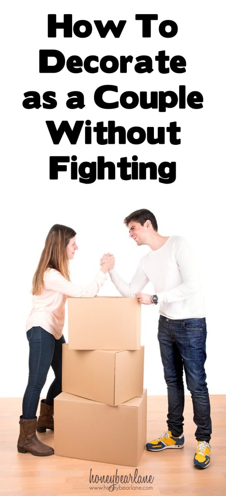 how to decorate as a couple without fighting
