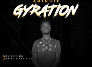 Photo of [Music] AMINUTE–GYRATION