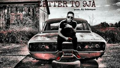 Photo of [Music+Lyrics] Santop – Letter to 9ja
