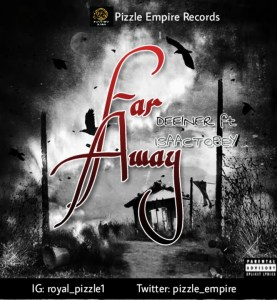 Dee1ner ft IssacTobey - Far Away