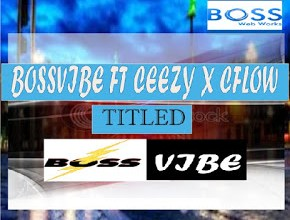 Photo of BossVibe Ft. Ceezy x Cflow