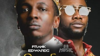 """Photo of Frank Edwards – """"One Song"""" ft. Da music"""