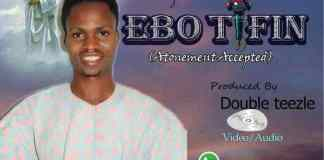 Promise Of Glory – Ebo Tifin (Atonement Accepted)