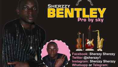 Photo of DOWNLOAD: Sherzzy – Bentley