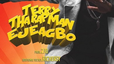 Photo of DOWNLOAD: Terry Tha Rapman – Ejeagbo