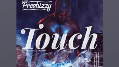 Photo of Download: Preshizzy – Touch