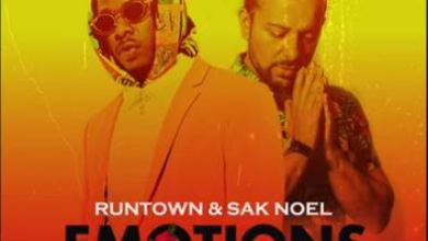 "Photo of DOWNLOAD: Runtown Ft Sak Noel – ""Emotions"""