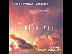 DOWNLOAD: Maleek Berry – Loyal (Freestyle) Ft. Drake