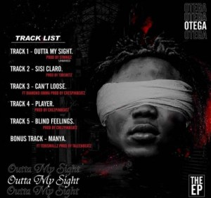 FULL EP: Otega – Outta My Sight