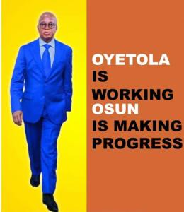 """""""Oyetola not a Politician"""", prefers being at large, to largesse - Jimoh Olorede"""