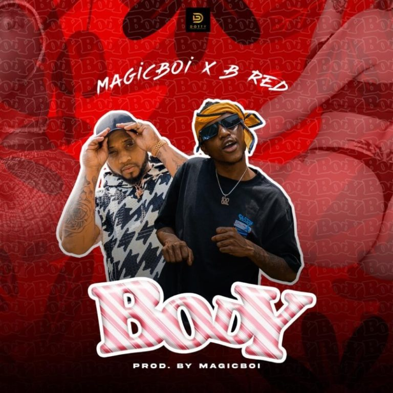 "AUDIO + VIDEO: MagicBoi x B-Red – ""Body"""