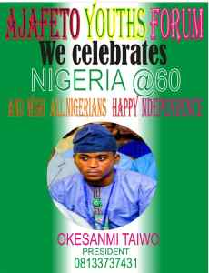 AJAFETO YOUTHS FORUM FELICITATES WITH NIGERIA AND NIGERIANS @ 60.