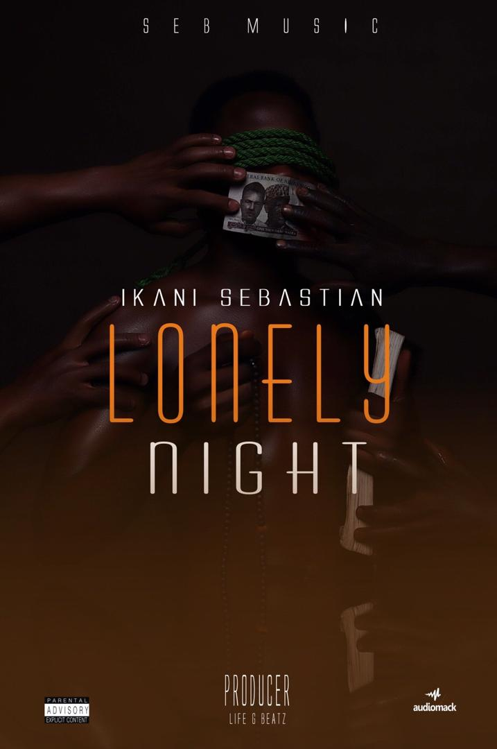 MP3: Ikani Sebastian - Lonely Night