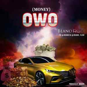 MP3: Beano RGV - OWO (Money)