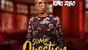 MP3: King Zibo - Some Question