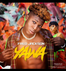 MP3: Fred Jackson – Yawa ( Prod By Cypress Hit )