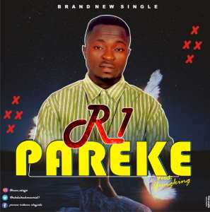 MP3: R1 - Pareke (Prod. By YungKing)