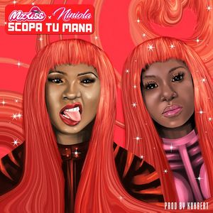 MP3: Mz Kiss Ft Niniola – Scopa Tu Mana